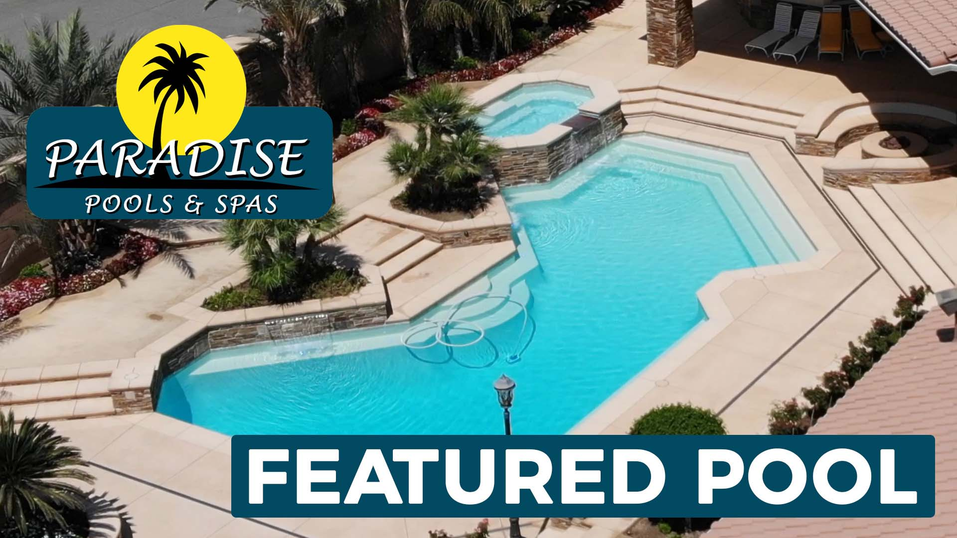 Perfect Private Oasis - Featured Pool aerial shot of Paradise Pools & Spas of Bakersfield..